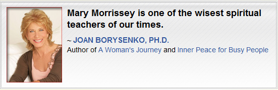 Joan Borysenko's Testimonial for Mary Morrissey